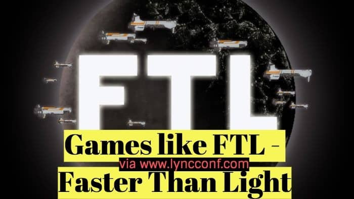 15 Games like FTL – Faster Than Light on Steam, Android, iOS (2018)
