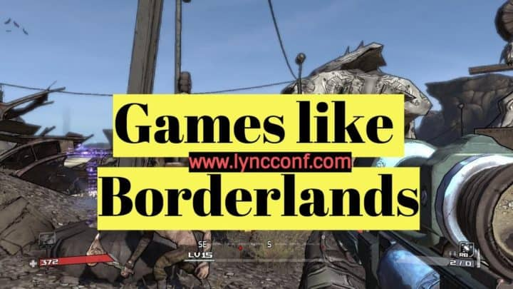 Games like Borderlands
