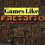 15 Games like Factorio Multiplayer On Steam, iOS, Android
