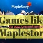 What are the Best Games like Maplestory – Free MMORPG ?