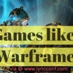 15 Free Games like Warframe for Android, PC, Steam 2018