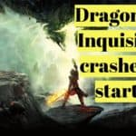 [Solved] Dragon Age Inquisition crashes on Startup than closes