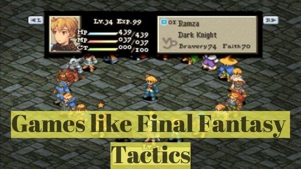 15 Games like Final Fantasy Tactics (2018)