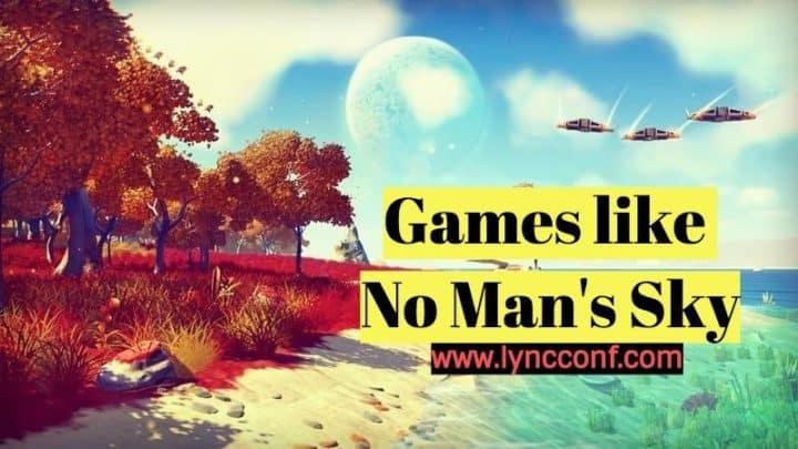 15 Games like No Man's Sky (2018)