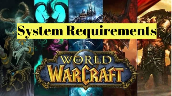 WoW – World of Warcraft System Requirements PC | Can I Run it?