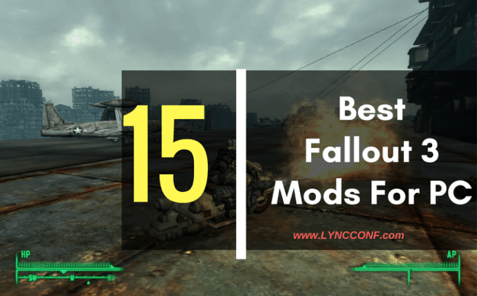 15 Best Fallout 3 Mods (September 2019) - LyncConf