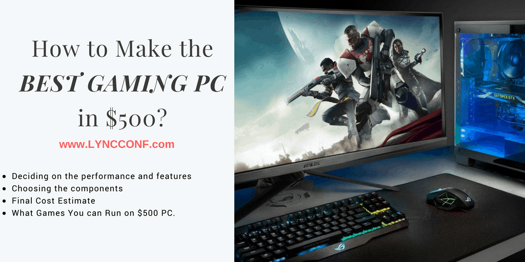 Best Budget Gaming PC Build Under $500 - LyncConf