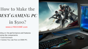 How to Make the Best Gaming PC in $500 ?
