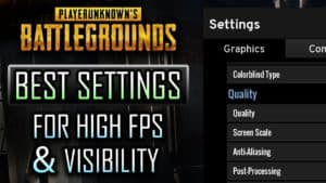 Best Settings For PUBG – Improve FPS, Optimize Competitive Settings, Reduce Lag