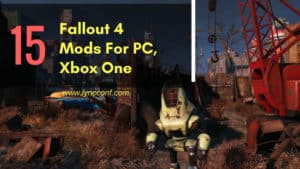 15 Best Fallout 4 Mods for PS4, PC, Xbox One you need to Download now (2018)