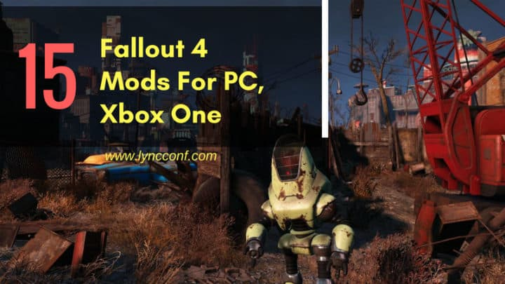 15 Best Fallout 4 Mods (September 2019) - LyncConf