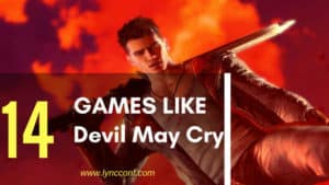14 Games Like Devil May Cry 5 You Need To Play – 2018