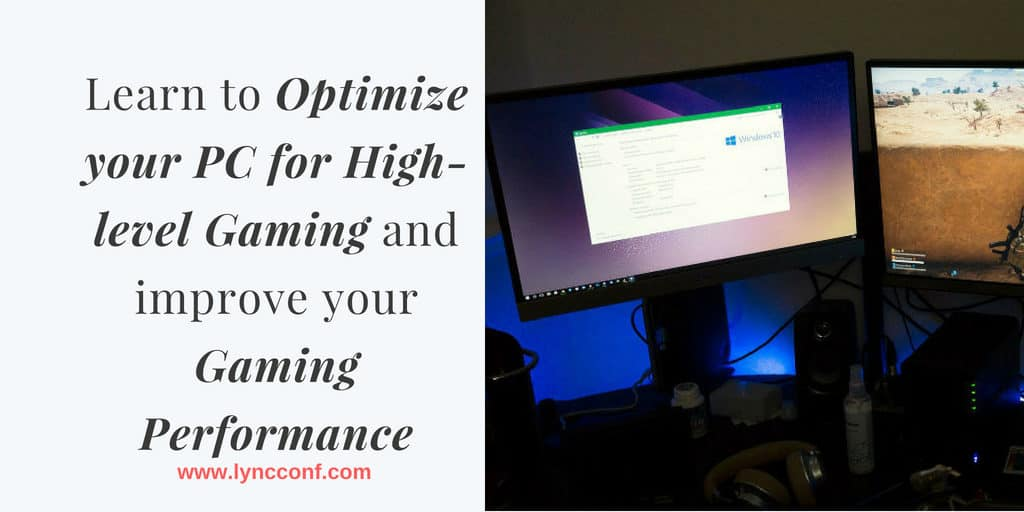Optimize your for PC High level Gaming