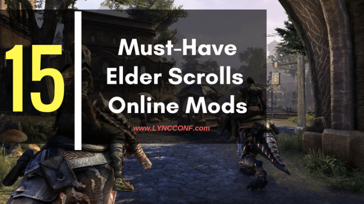 15 Best ESO Mods (August 2019) - LyncConf