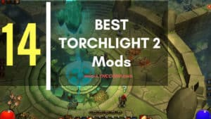 Best Torchlight 2 Mods