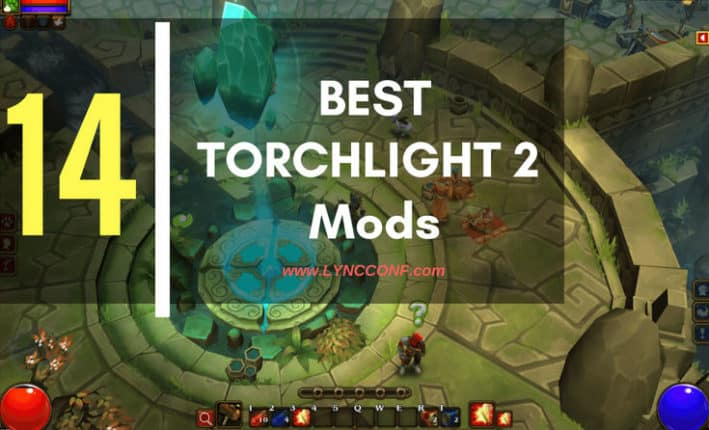 Best Torchlight 2 Mods (August 2019) - LyncConf