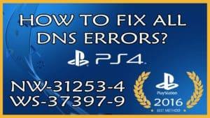 Fix: PlayStation 4 DNS Error nw-31253-4