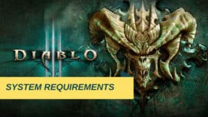 Diablo 3 System Requirements   Can You Run It
