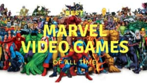 Top 10 Best Marvel Video Games of All Time