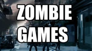 15 Best Zombie Shooting Games of All Time – FPS Games