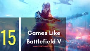Games Like Battlefield V