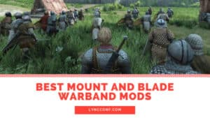 Best Mount and Blade Warband Mods