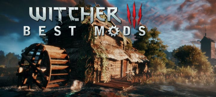 13 Best The Witcher 3 Mods (August 2019) - LyncConf