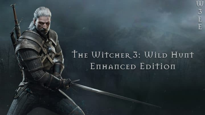 Enhanced Edition - best witcher 3 mods