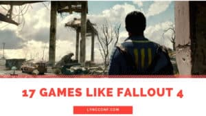 Games Like Fallout 4
