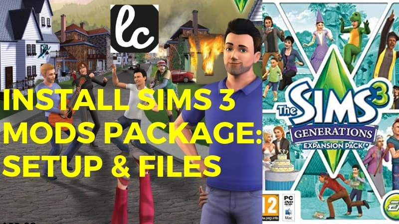 How to Install Sims 3 Mods Package: Setup & Files - LyncConf