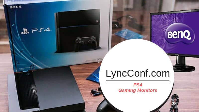 Which is Best Monitor for PS4 Pro in 2019? - LyncConf