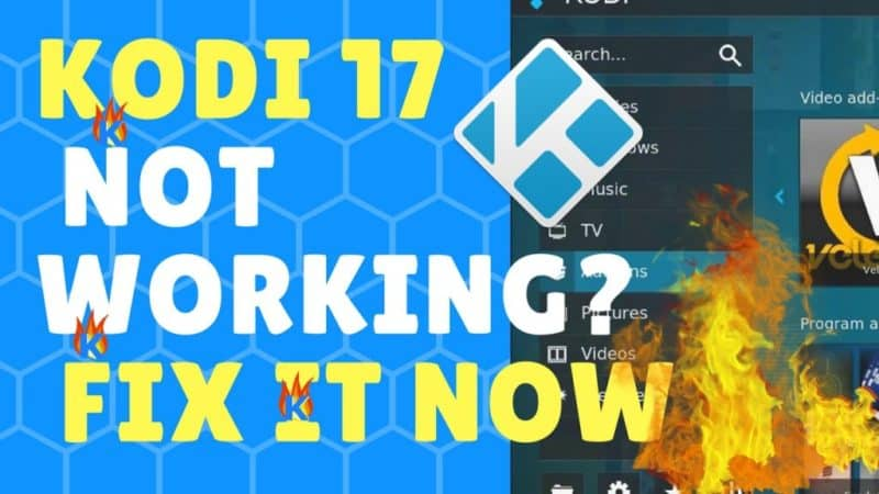 Kodi-17-Not-working